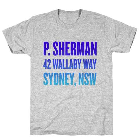 P. Sherman 42 Wallaby Way Sydney Mens T-Shirt