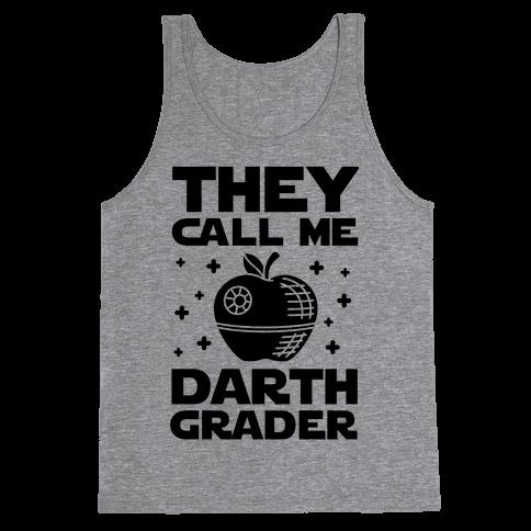 They Call Me Darth Grader Tank Top