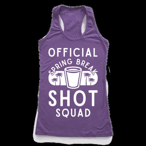 Official Spring Break Shot Squad