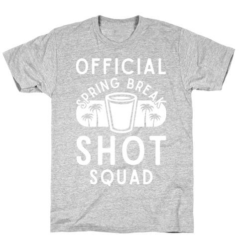 Official Spring Break Shot Squad T-Shirt