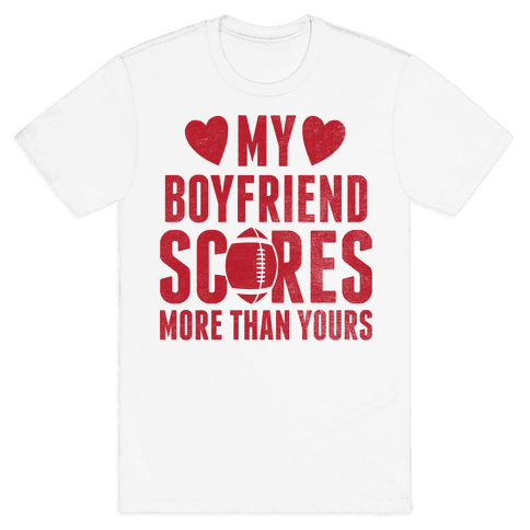 My Boyfriend Scores More Than Yours (Red Football) Mens T-Shirt