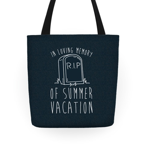 In Loving Memory Of Summer Vacation Tote