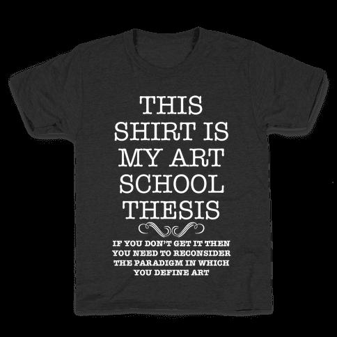 Art School Thesis Kids T-Shirt