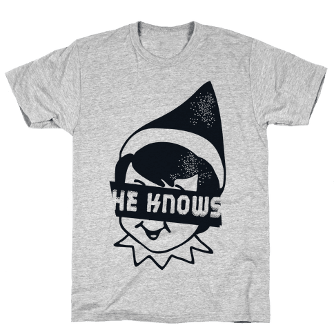 He Knows Elf Mens T-Shirt