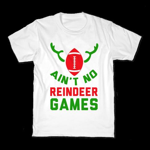 Football: It' Ain't No Reindeer Games Kids T-Shirt