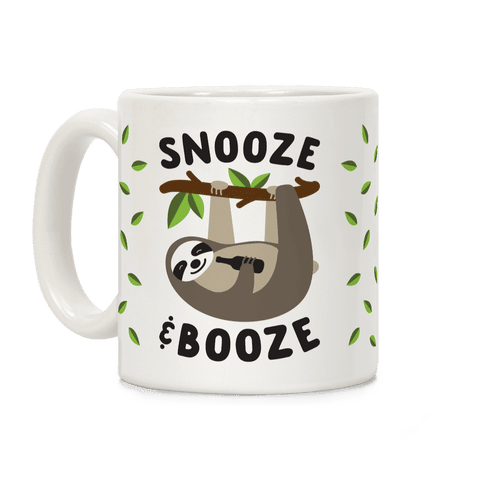 Snooze & Booze Coffee Mug
