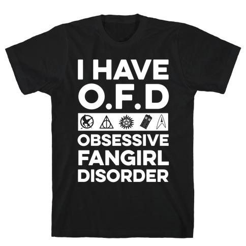 I Have O.F.D Mens T-Shirt