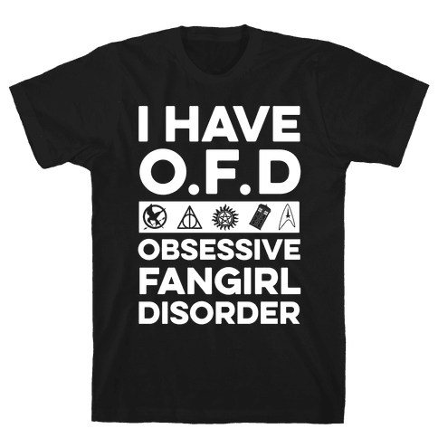 I Have O.F.D Mens T-Shirt
