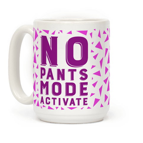 No Pants Mode Activate (Pink)
