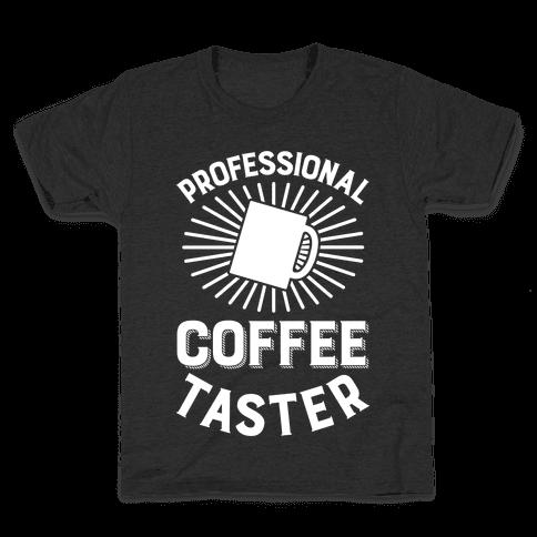 Professional Coffee Taster Kids T-Shirt