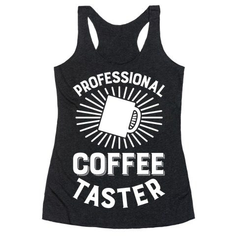 Professional Coffee Taster Racerback Tank Top