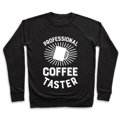 Professional Coffee Taster Pullover