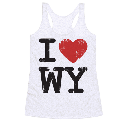 I Love Wyoming Racerback Tank Top