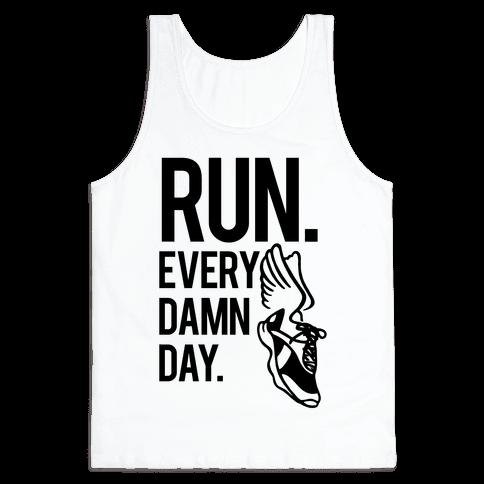 Run Every Damn Day