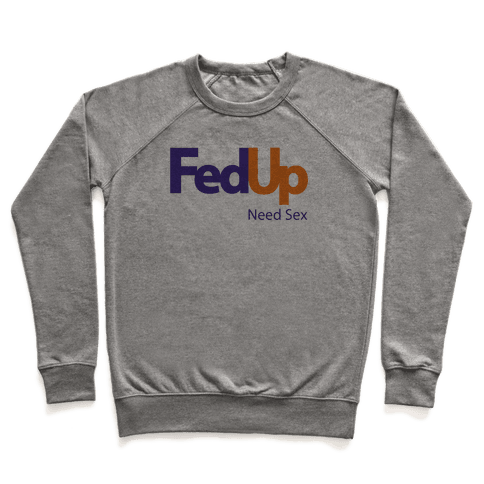 Fed Up Pullover