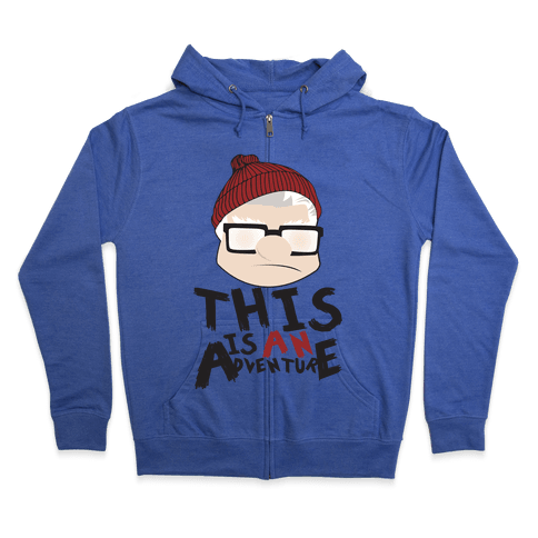 This Is An Adventure Zip Hoodie
