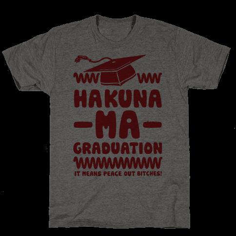 Hakuna Ma Graduation Mens T-Shirt