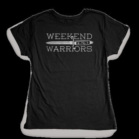 Weekend Warriors Womens T-Shirt