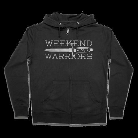 Weekend Warriors Zip Hoodie