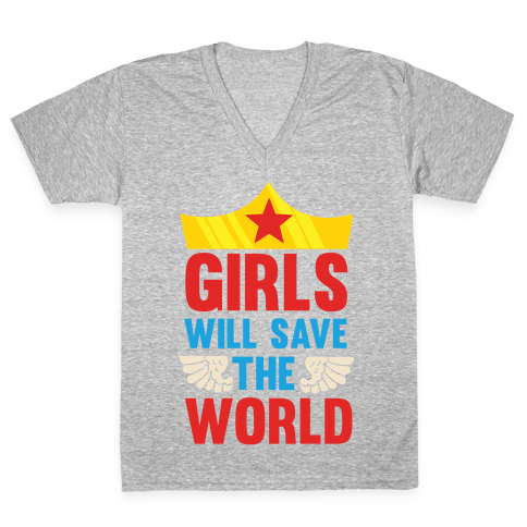Girls Will Save The World V-Neck Tee Shirt