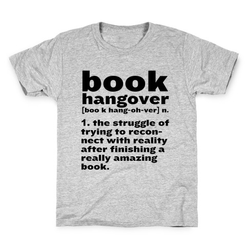 Book Hangover Definition Kids T-Shirt