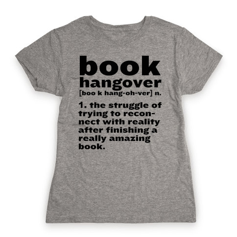 Book Hangover Definition Womens T-Shirt