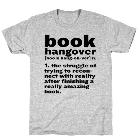 Book Hangover Definition T-Shirt