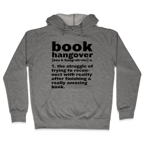 Book Hangover Definition Hooded Sweatshirt