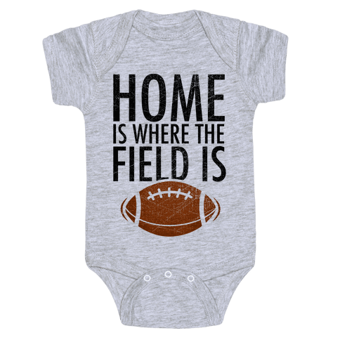 Home Is Where The Field Is Baby Onesy