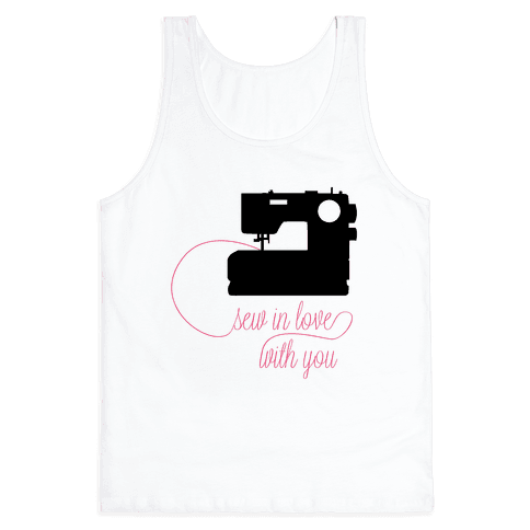 Sew In Love Tank Top