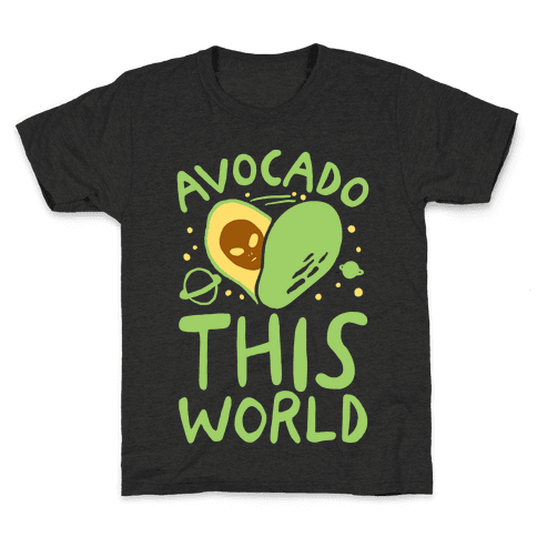 Avocado This World Kids T-Shirt