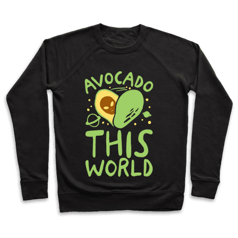 Avocado This World Pullover
