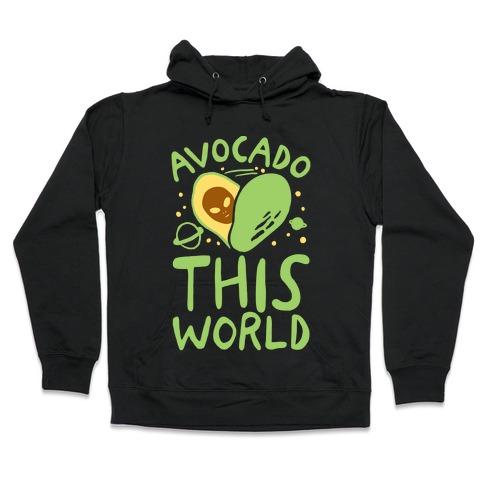 Avocado This World Hooded Sweatshirt