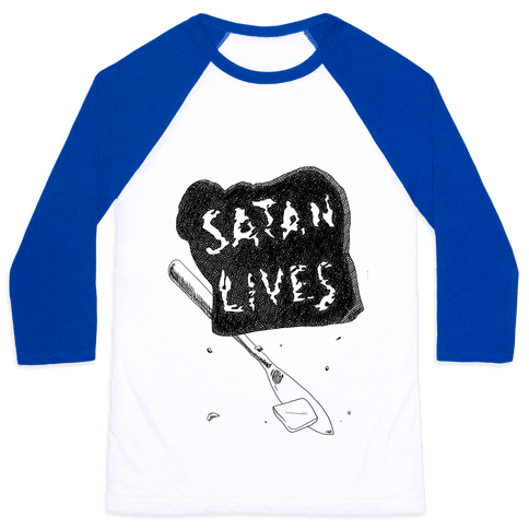 Satanic Toast, Satan Lives Breakfast Baseball Tee