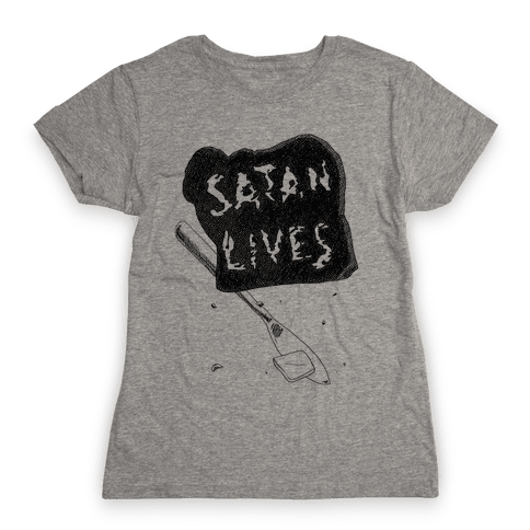 Satanic Toast, Satan Lives Breakfast Womens T-Shirt