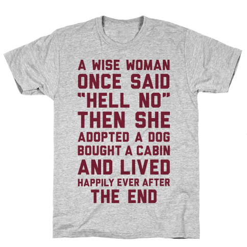 A Wise Woman Once Said Hell No Mens T-Shirt