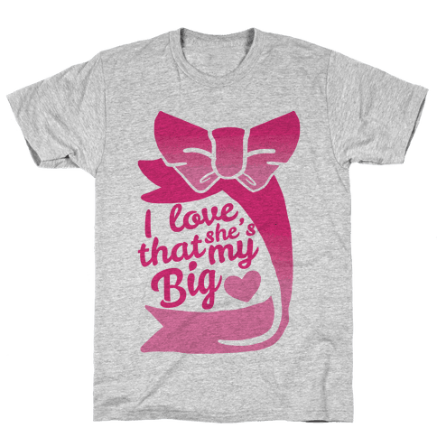 I Love She's My Sister (Big) Mens T-Shirt