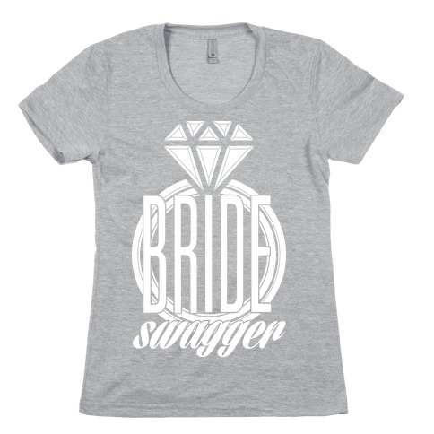 Bride Swagger Womens T-Shirt