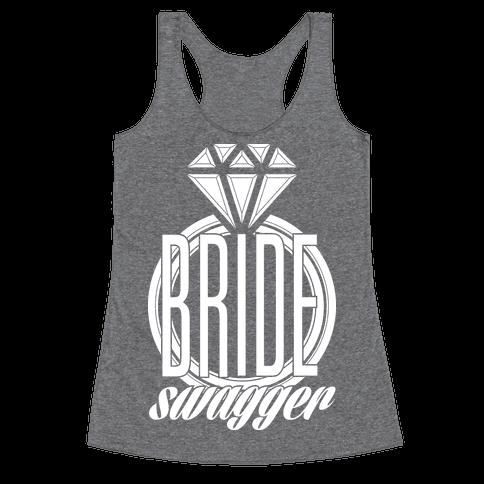 Bride Swagger Racerback Tank Top