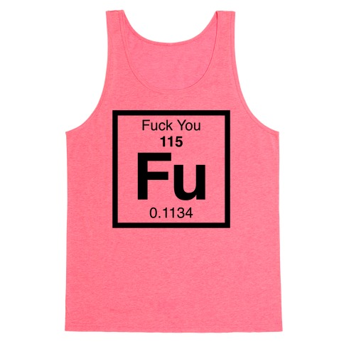 The Element Of F*** You Tank Top