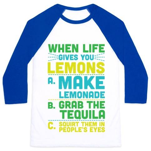 When Life Gives You Lemons Baseball Tee