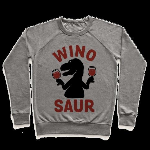 Winosaur Pullover