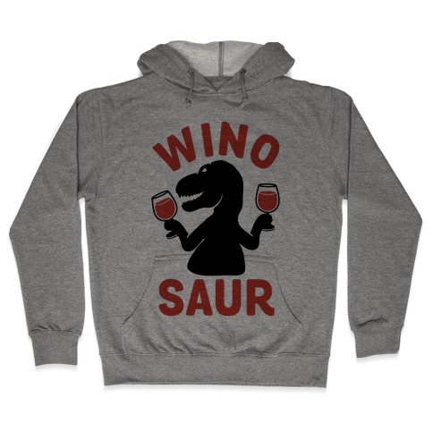 Winosaur Hooded Sweatshirt