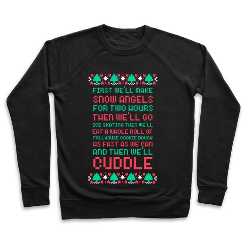 First We'll Make Snow Angels Pullover