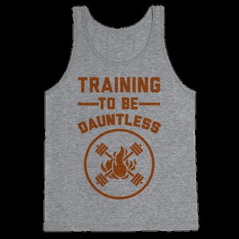Training To Be Dauntless Tank Top