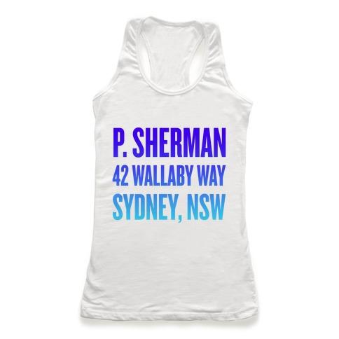 P. Sherman 42 Wallaby Way Sydney Racerback Tank Top
