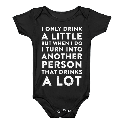 I Only Drink A Little Baby Onesy