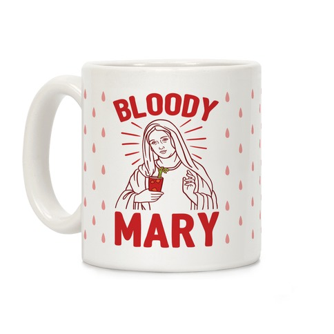 Bloody Virgin Mary Coffee Mug