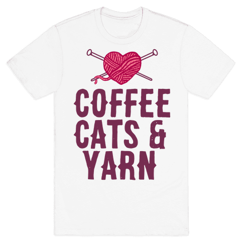 Coffee, Cats and Yarn Mens T-Shirt