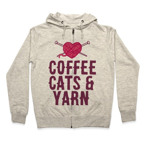 Coffee, Cats and Yarn Zip Hoodie